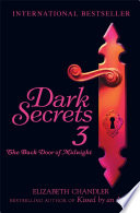 Dark Secrets  The Back Door of Midnight
