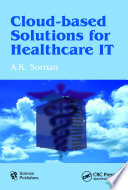 Cloud Based Solutions for Healthcare IT