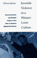 Juvenile Violence in a Winner-loser Culture