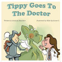 Tippy Goes To The Doctor