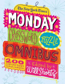 The New York Times Monday Crossword Puzzle Omnibus