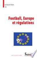 Football, Europe Et Régulations : mai 2010 à l'université paris descartes...