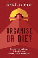 Organise or Die?