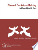 Shared Decision-Making In Mental Health Care (Practice, Research, And Future Directions) : sdm and the available research...