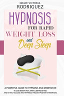 Hypnosis For Rapid Weight Loss And Deep Sleep