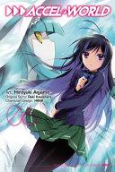 Accel World  Vol  6  manga