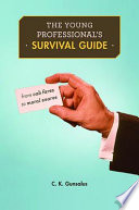 The Young Professional s Survival Guide
