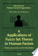 Applications Of Fuzzy Set Theory In Human Factors