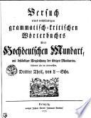 Versuch eines vollst  ndigen grammatisch kritischen W  rterbuches Der Hochdeutschen Mundart