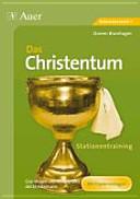 Stationentraining Das Christentum