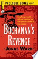 Buchanan s Revenge