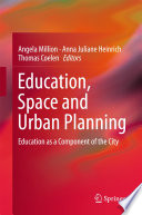 Education  Space and Urban Planning