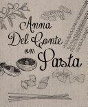 Anna Del Conte On Pasta Book