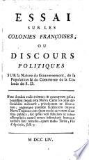 Essai sur les Colonies françoises, etc. [By - Saintard.]