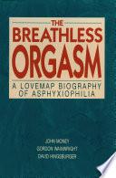 The Breathless Orgasm