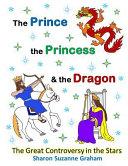 The Prince  the Princess   the Dragon