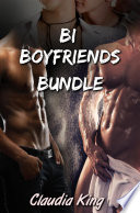 Bi Boyfriends Bundle   Three M M and Bisexual Erotic Shorts