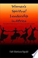 Ebook Women's Spiritual Leadership in Africa Epub Faith Wambura Ngunjiri Apps Read Mobile