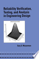 Reliability Verification  Testing  and Analysis in Engineering Design
