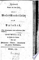 Hochmuth kommt vor dem Fall  oder  Moses Mendelsohn  sic  und Pylades  der Ordensnamen eines verstorbenen Illuminaten