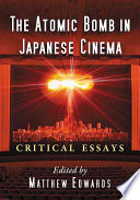 Ebook The Atomic Bomb in Japanese Cinema Epub  Matthew Edwards Apps Read Mobile
