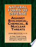 Natural Forms Of Defense Against Biological Chemical And Nuclear Threats book