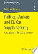 Politics  Markets and EU Gas Supply Security