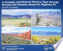 A Geologic and Natural History Tour Through Nevada and Arizona Along U S  Highway 93