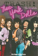 Trash! : new york dolls and provides insights into their...