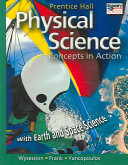Prentice Hall High School Physical Science Concepts In Action With Earth And Space Science Student Edition 2006c