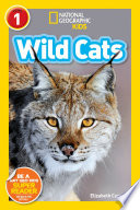 National Geographic Readers  Wild Cats  Level 1