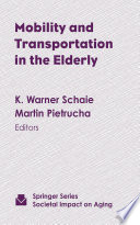 Mobility and Transportation in the Elderly