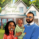 Baby Goes Home Book PDF