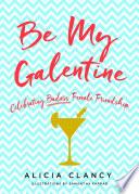 Be My Galentine