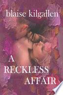 a reckless affair
