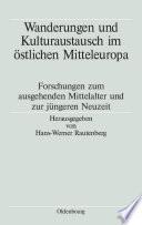 Wanderungen und Kulturaustausch im östlichen Mitteleuropa