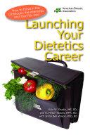 Launching Your Dietetics Career