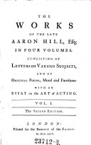 download ebook the works ot the late aaron hill, ... consisting of letters on various subjects, and of original poems, moral and facetious. with an essay ont the art of acting. the 2. edition pdf epub