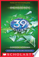 The 39 Clues #2: One False Note by Gordon Korman
