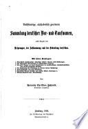 Vollständige, alphabetisch geordnete sammlung deutscher vor- und taufnamen, ebst angabe des ursprunges, der abstammung und der bedeutung derselben