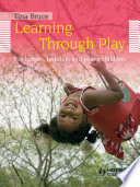 Learning Through Play 2nd Edition For Babies Toddlers And Young Children