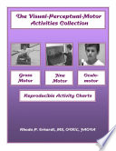 The Visual Perceptual Motor Activities Collection