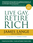 Live Gay, Retire Rich Retire Secure For Same Sex Couples Now Updated To