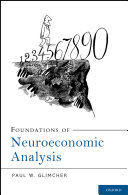 Foundations Of Neuroeconomic Analysis : natural sciences. this book argues...