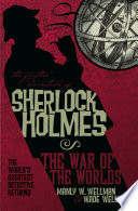 The Further Adventures of Sherlock Holmes  War of the Worlds