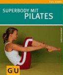 Pilates, Superbody mit
