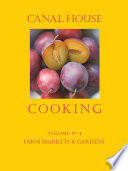 Canal House Cooking Volume N° 4