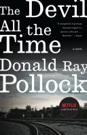 The Devil All the Time by Donald Ray Pollock