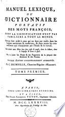 Manuel lexique  ou Dictionnaire portatif des mots fran  ois  dont la signification n est pas famili  re    tout le monde