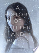 A History Of Glitter And Blood : enough to stay in ferrum when...